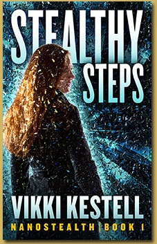 Stealthy Steps, NanoStealth, Book 1